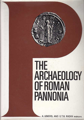A. Lengyel, G.T.B. Radan (eds.), The Archaeology of Roman Pannonia, The University Press of Kentucky, Akademiai Kiado, Budapest 1980
