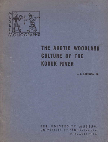 J.L. Giddings Jr., The Arctic Woodland Culture of the Kobuk River, The University Museum, Museum Monographs Nr. 8, University of Pensylvania, Philadelphia  1952