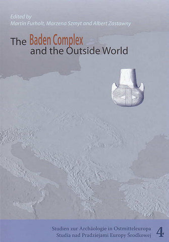 The Baden Complex and the Outside World, Proceedings of the 12th Annual Meeting of the EAA in Cracow, 19-24th September 2006, (Eds.) M. Furholt, M. Szmyt, A. Zastawny, E. Schalk, Studien zur Archäologie in Ostmitteleuropa, Band 4, Bonn 2008