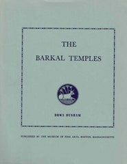 Dows Dunham, The Barkal Temples, Museum of Fine Arts, Boston 1970