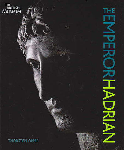 Thorsten Opper, The Emperor Hadrian, The British Museum 2008