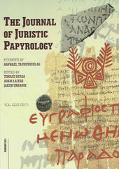 The Journal of Juristic Papyrology, vol. XLVII (2017), ed. by T. Derda, A. Lajtar, J. Urbanik, Warsaw 2017