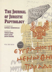 The Journal of Juristic Papyrology, vol. XLIV (2014), ed. by T. Derda, A. Lajtar, J. Urbanik, Warsaw 2014