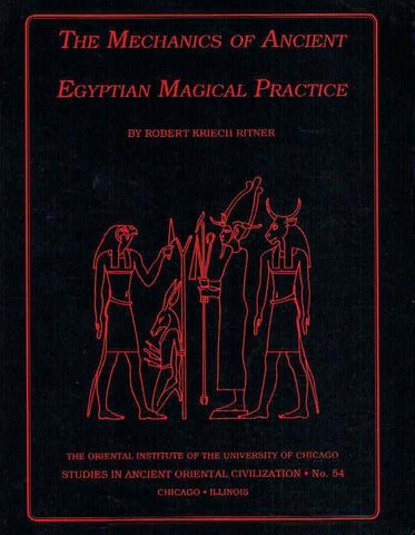 Robert Kriech Ritner, The Mechanics of Ancient Egyptian Magical Practice, The Oriental Institute of the University of Chicago, Studies in Ancient Oriental Civilization no 54, Chicago, Illinois 1993