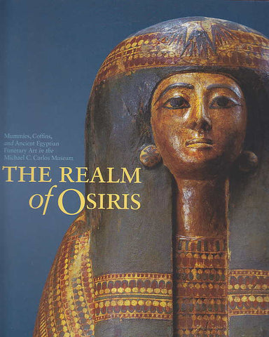 Peter Lancovara, Betsy Teasley Trope (eds.), The Realm of Osiris, Mummies, Coffins, and Ancient Egyptian Funerary Art in the Michael C. Carlos Museum, Michael C. Carlos Museum, Atlanta 2001