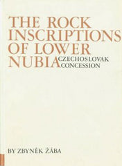 Zbynek Zaba, The Rock Inscriptions of Lower Nubia, Czechoslovak Concession, Charles University of Prague, Czechoslovak Institute of Egyptology in Prague and in Cairo Publications, Volume I, Prague 1974