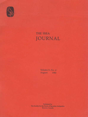 The SSEA Journal, Vol. X, no. 4, August 1980, The Society for the Study of Egyptian Antiquities, Toronto, Canada 1980