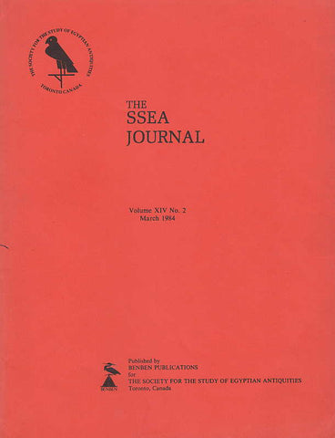 The SSEA Journal, Vol. XIV, no. 2, March 1984, The Society for the Study of Egyptian Antiquities, Toronto, Canada 1984