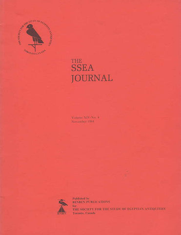 The SSEA Journal, Vol. XIV, no. 4, November 1984, The Society for the Study of Egyptian Antiquities, Toronto, Canada 1984