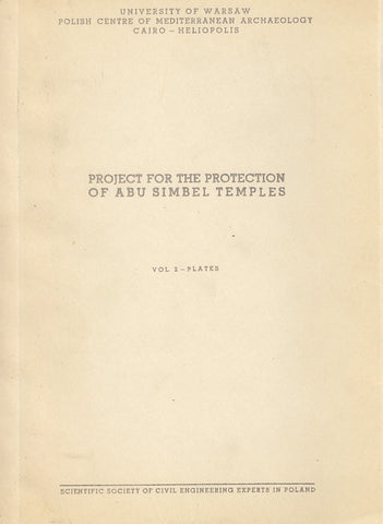Project for the Protection of Abu Simbel Temples, vol. 2 - plates