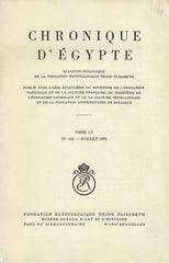 Chronique d'Egypte, LI (1976), N 102, Juillet 1976, Fondation Egyptologique Reine Elisabeth Egyptologische Stichting Koningin Elisabeth, Brussel 1976