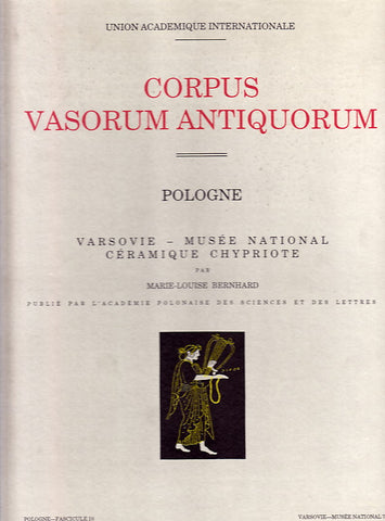 Corpus Vasorum Antiquorum, Pologne, Fasc. 10: Varsovie - Musee National 7 par Marie-Louise Bernhard, Cracovie