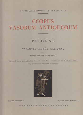 Corpus Vasorum Antiquorum, Pologne, Fasc. 5: Varsovie - Musee National 2 par Marie-Louise Bernhard, Varsovie 1963