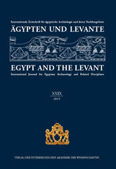 Egypt and the Levant, International Journal for Egyptian Archaeology and Related Disciplines,  vol. XXIX, 2019 (ed.) M. Bietak, Wien 2020