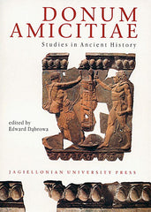 Donum Amicitiae. Studies in Ancient History published on occasion of the 75th Anniversary of Foundation of the Department of Ancient History of the Jagiellonian University, Jagiellonian University Press, Cracow 1997