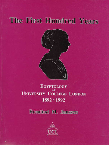 Rosalind M. Janssen, The First Hundred Years Egyptology at University College London 1892-1992, UCL 1992