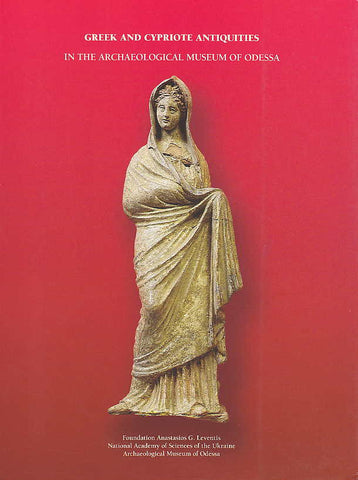 Vassos Karageorghis, Greek and Cypriote Antiquities in the Archaeological Museum of Odessa, Carl Press Ltd. 2001