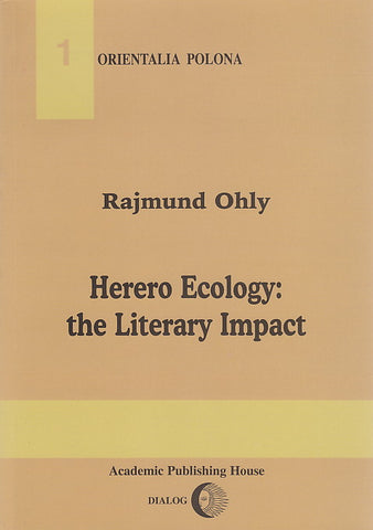 R. Ohly, Herero Ecology: The Literary Impact, Warsaw 2000