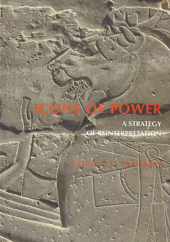 A. J. Spalinger, Icons of Power, A strategy of Reinterpretation, Charles University in Prague, Faculty of Arts, Prague 2011