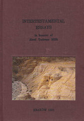 Intertestamental Essays, In honour of Jozef Tadeusz Milik, The Enigma Press, Krakow 1992