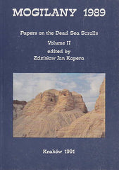 ed. by Z.J. Kapera, Mogilany 1989, Papers on the Dead Sea Scrolls, Vol. II, The Enigma Press, Krakow 1991