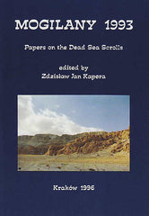 ed. by Z.J. Kapera, Mogilany 1995, Papers on the Dead Sea Scrolls, The Enigma Press, Krakow 1996
