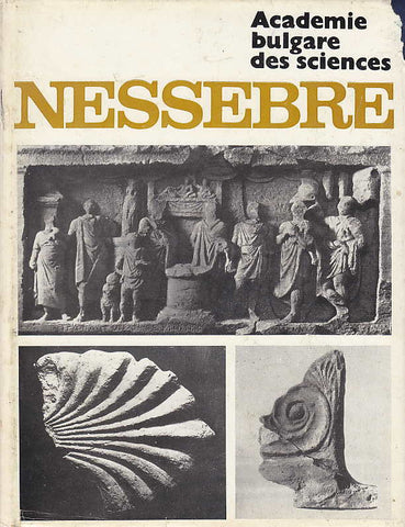 T. Ivanov, Nessebre volume 2, Editions de l'Academie bulgare des sciences, Avademie bulgare des sciences, Sofia 1980