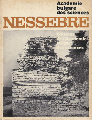 T. Ivanov, Nessebre volume 1, Editions de l'Academie bulgare des sciences, Avademie bulgare des sciences, Sofia 1969