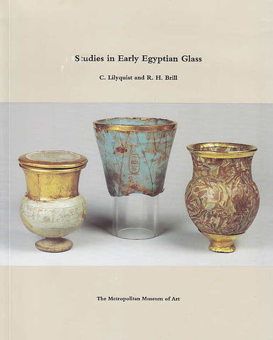 C.Lilyquist and R.H.Brill, Studies in Early Egyptian Glass, The Metropolitan Museum of Art, New York 1993