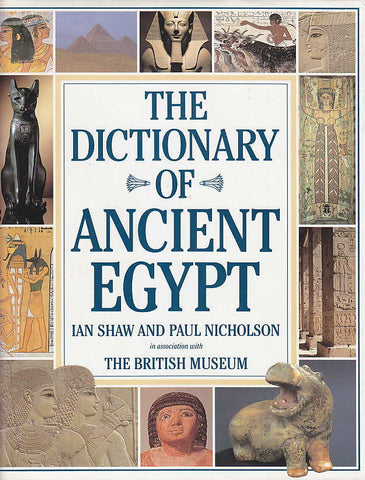 Ian Shaw, Paul Nicholson in association with The British Museum, The Dictionary of Ancient Egypt, Harry N. Abrams Inc. 1995