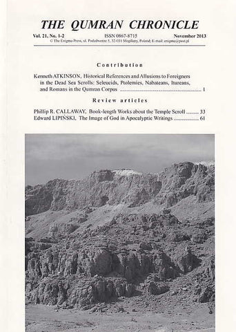 The Qumran Chronicle, Vol. 21, No.1-2, November 2013,The Enigma Press, Krakow 2014