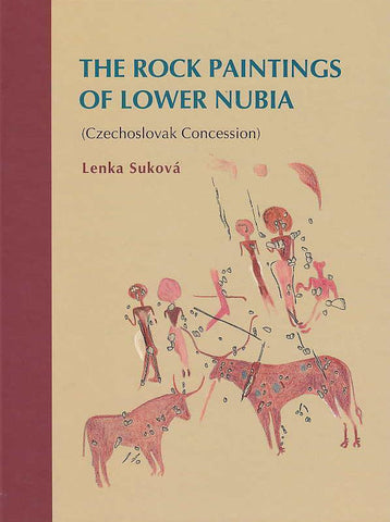 L. Sukova, The Rock Paintings of Lower Nubia (Czechoslovak Concession), Charles University in Prague, Faculty of Arts, Prague 2011