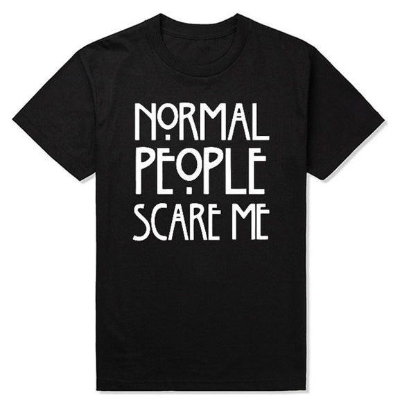 Unisex Normal People Scare me Short Sleeve T-shirt