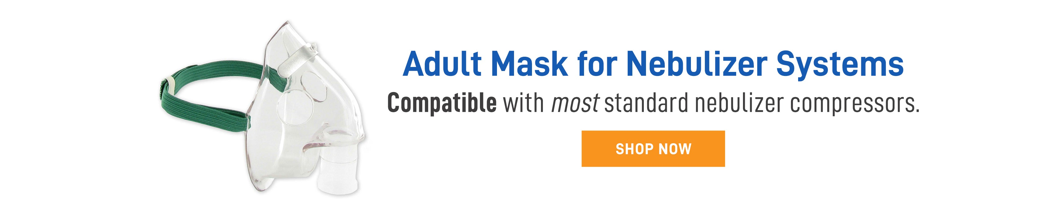 Adult mask for most nebulizer systems