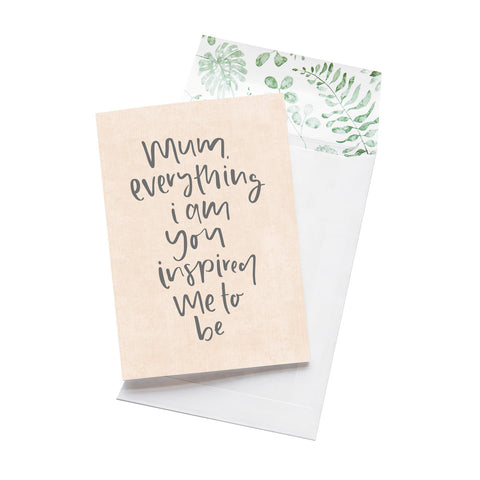 Emma Kate Co. - Mum, Everything I Am Greeting Card