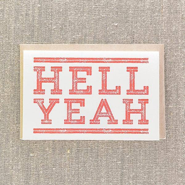 Hell Yeah - Greeting Card