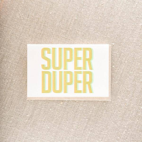 Super Duper Greeting Card