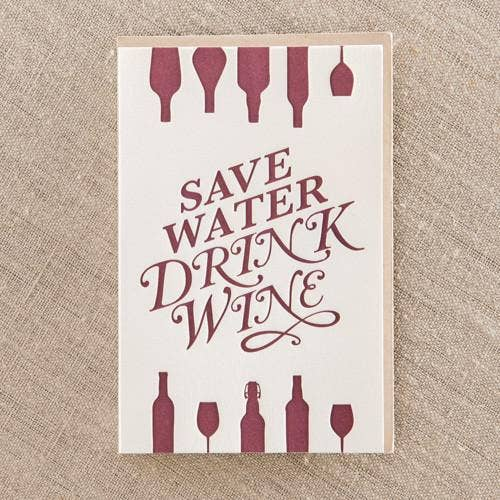 Save Water Drink Wine Greeting Card