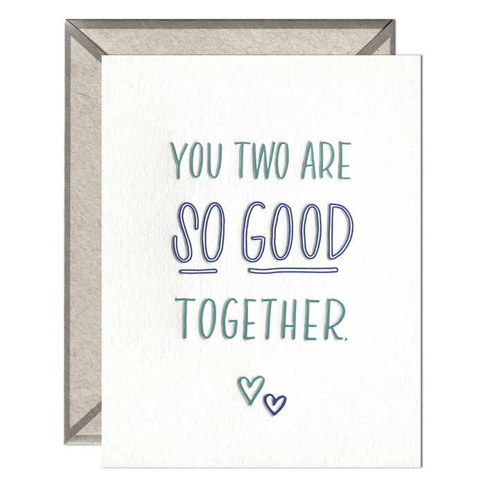 So Good Together - greeting card