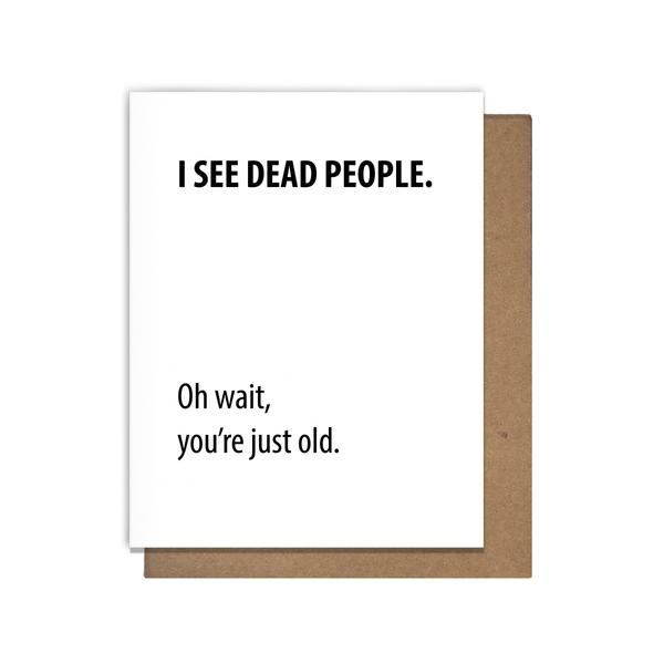 Dead People Birthday Card