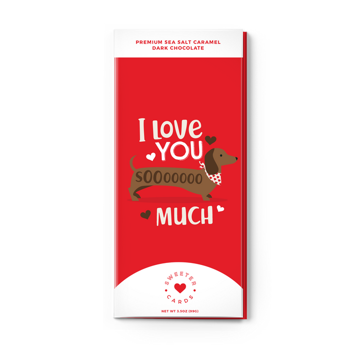 "Valentine's Day Chocolate Card: ""I Love You SoOoO Much"""