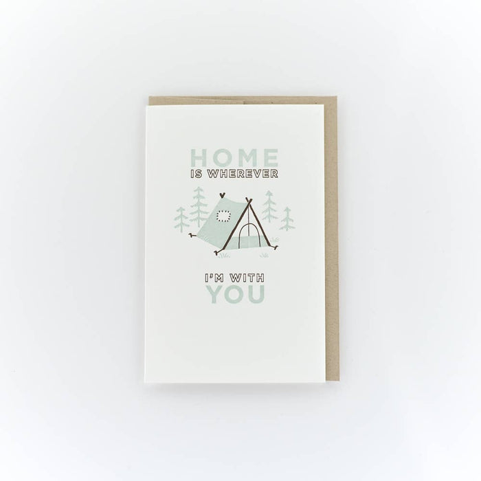 Home is Wherever I'm With You Tent Card
