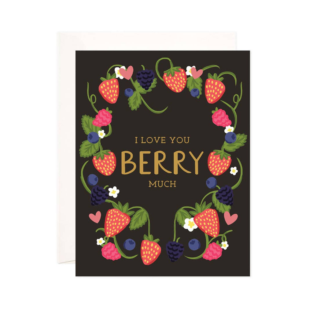 Berry Much Greeting Card