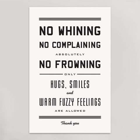 No Whining Art Print - Pulp & Circumstance