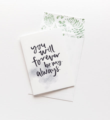 Emma Kate Co. - Forever My Always Greeting Card