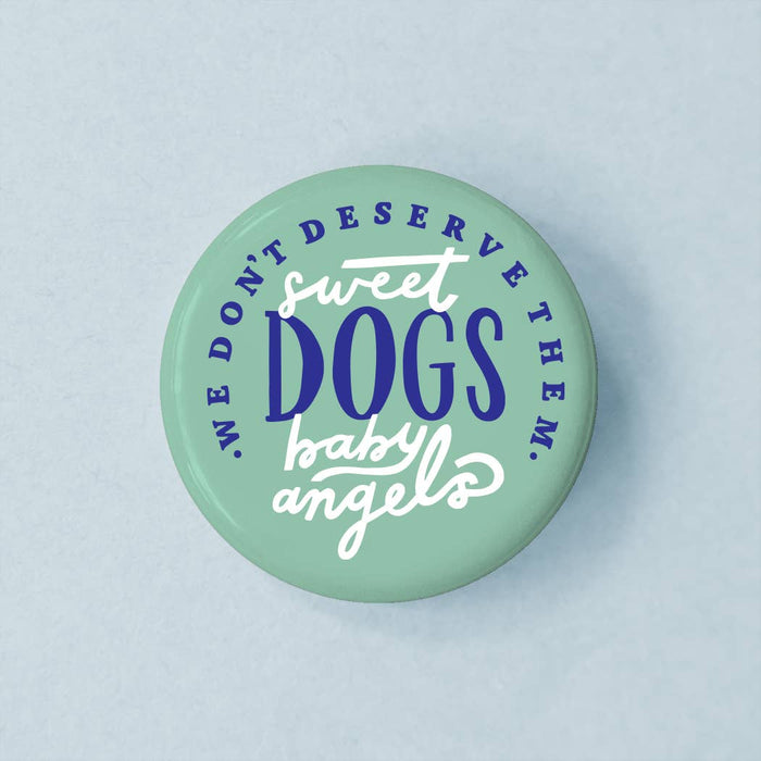 Sweet Baby Dogs Button