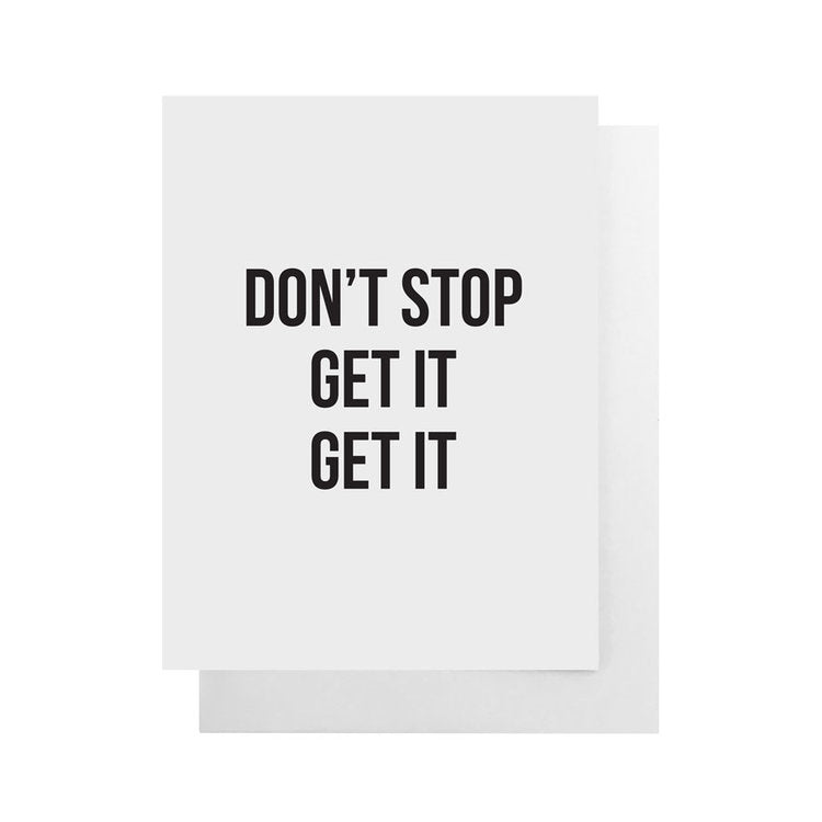 Cult Paper - Don't Stop Get It Get It Card