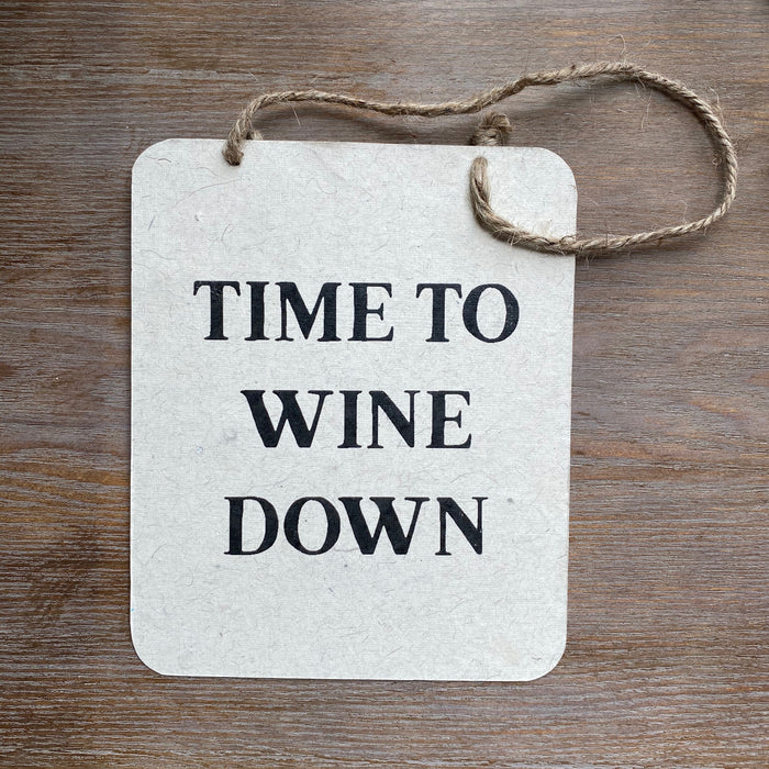 Wine Down Sign
