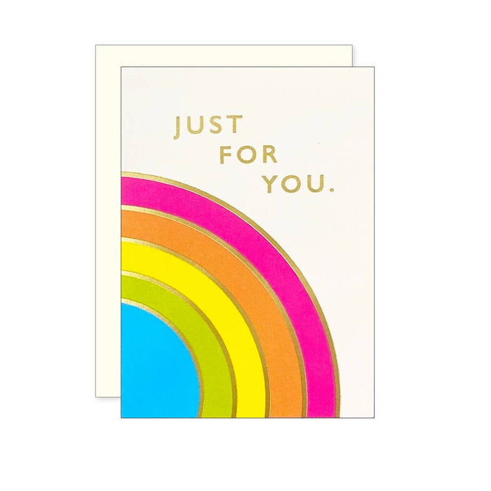 Rainbow Just For You Card