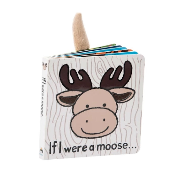If I Were a Moose Board Book